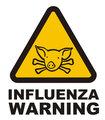 Warnig swine flu sign
