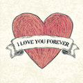 I love you forever. Vector illustration, eps10