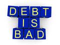Debt is bad
